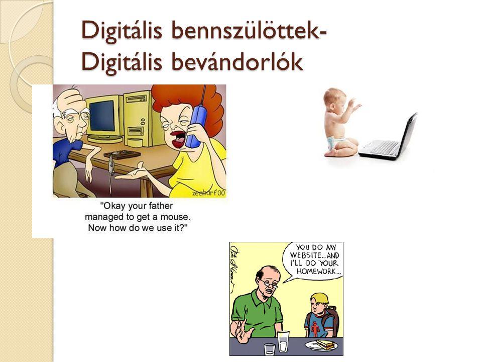 Digitális bennszülöttek- Digitális bevándorlók