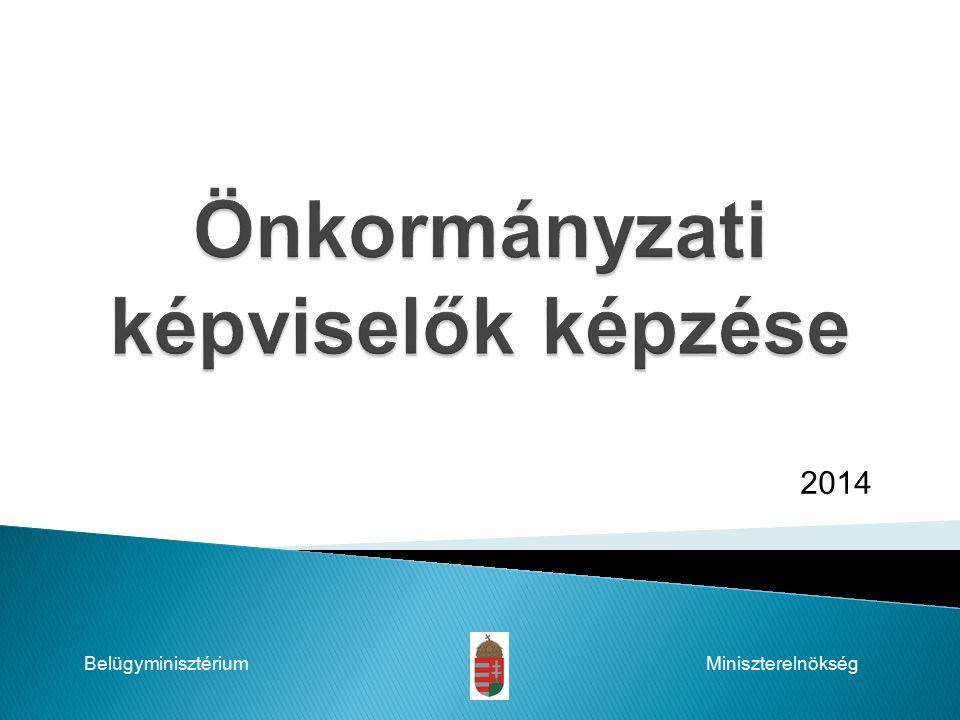 2014 BelügyminisztériumMiniszterelnökség
