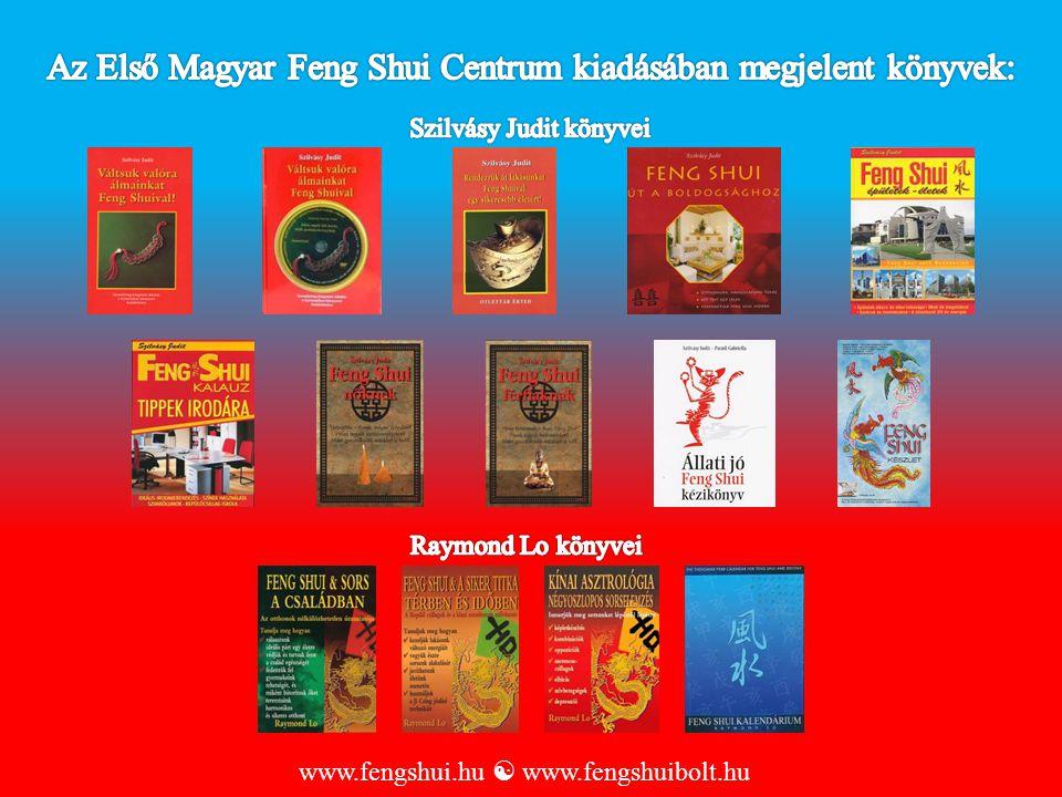 www.fengshui.hu  www.fengshuibolt.hu