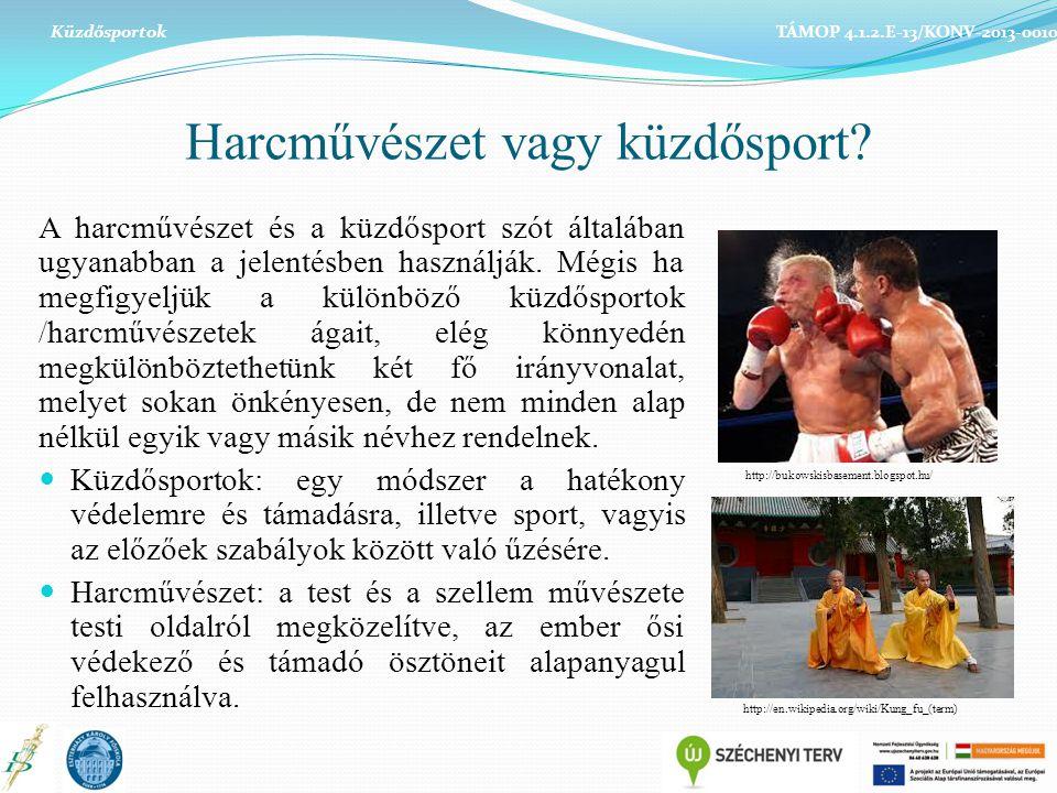 Harcművészet vagy küzdősport? A harcművészet és a küzdősport szót általában ugyanabban a jelentésben használják. Mégis ha megfigyeljük a különböző küz