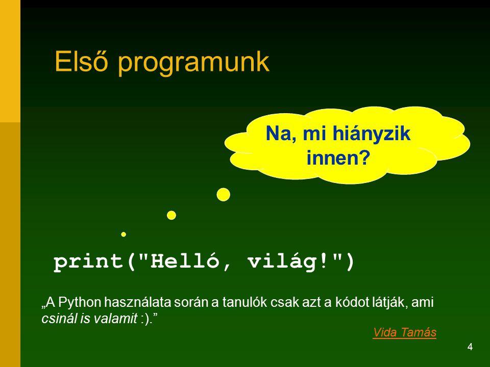 25 Mi bajom a C++-szal.