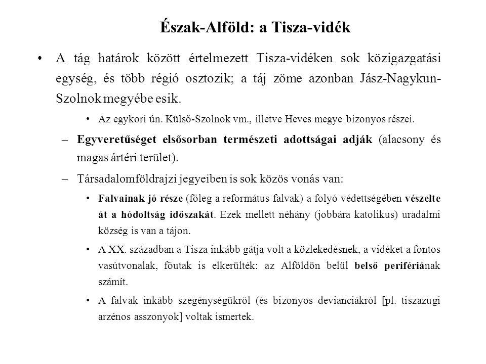 A tág határok között értelmezett Tisza-vidéken sok közigazgatási egység, és több régió osztozik; a táj zöme azonban Jász-Nagykun- Szolnok megyébe esik