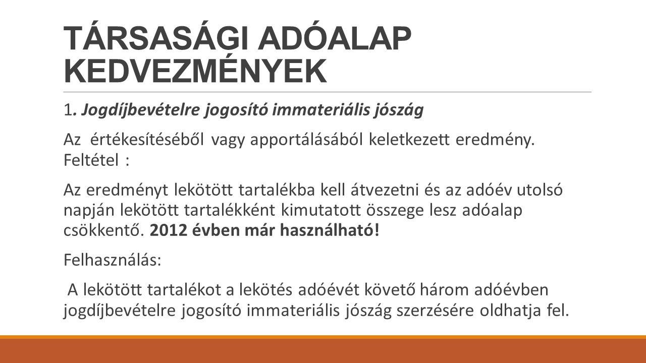 TÁRSASÁGI ADÓALAP KEDVEZMÉNYEK 1.