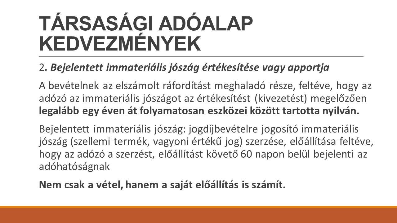 TÁRSASÁGI ADÓALAP KEDVEZMÉNYEK 2.