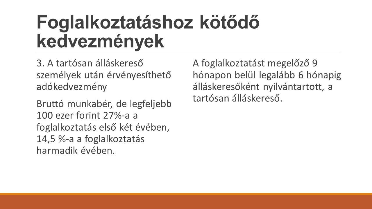 Foglalkoztatáshoz kötődő kedvezmények 3.