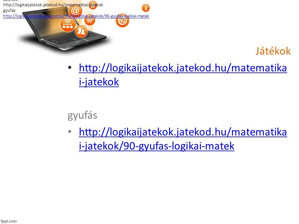 Játékok http://logikaijatekok.jatekod.hu/matematika i-jatekok http://logikaijatekok.jatekod.hu/matematika i-jatekok gyufás http://logikaijatekok.jatekod.hu/matematika i-jatekok/90-gyufas-logikai-matek http://logikaijatekok.jatekod.hu/matematika i-jatekok/90-gyufas-logikai-matek Játékok http://logikaijatekok.jatekod.hu/matematikai-jatekok gyufás http://logikaijatekok.jatekod.hu/matematikai-jatekok/90-gyufas-logikai-matek