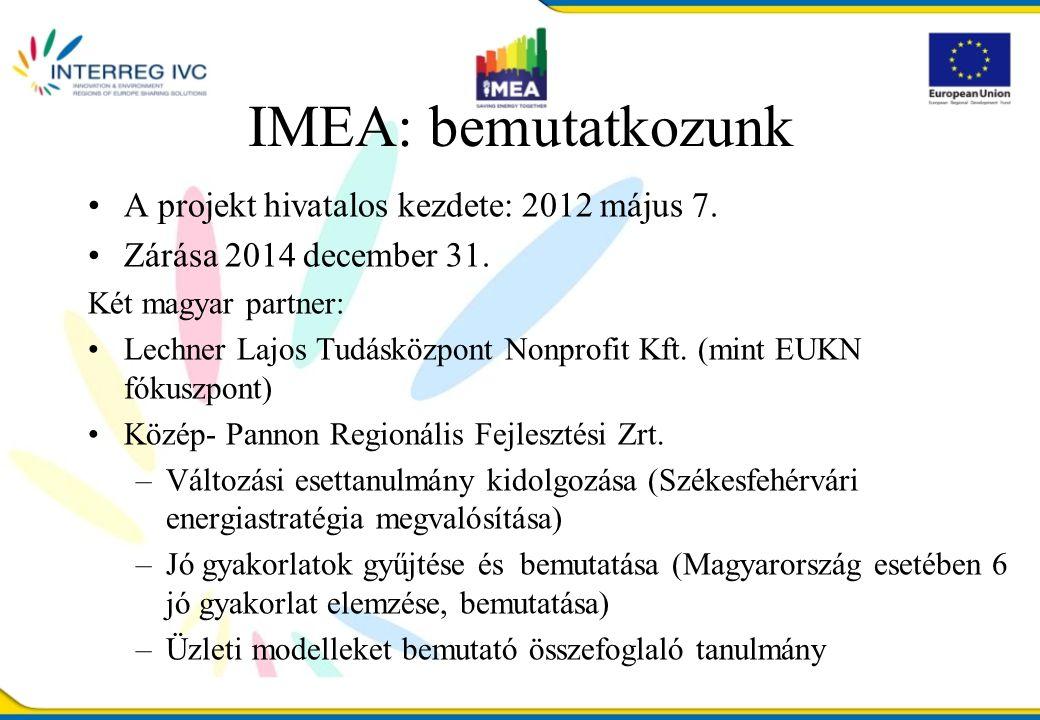 A projekt hivatalos kezdete: 2012 május 7. Zárása 2014 december 31.