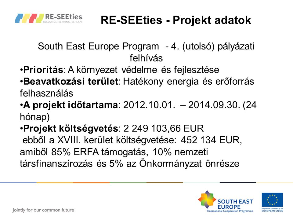 RE-SEEties - Projekt adatok South East Europe Program - 4.