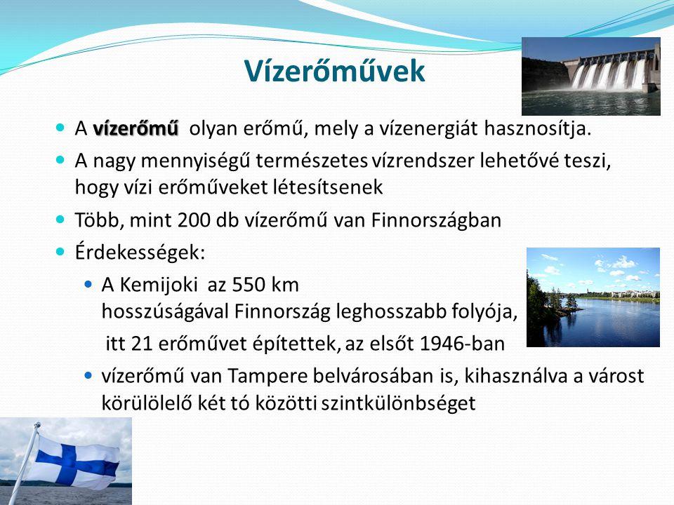 Vízerőművek vízerőmű A vízerőmű olyan erőmű, mely a vízenergiát hasznosítja. A nagy mennyiségű természetes vízrendszer lehetővé teszi, hogy vízi erőmű
