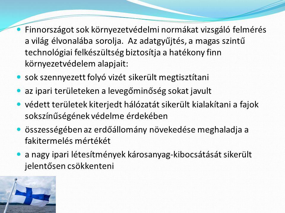 Finnországot sok környezetvédelmi normákat vizsgáló felmérés a világ élvonalába sorolja. Az adatgyűjtés, a magas szintű technológiai felkészültség biz
