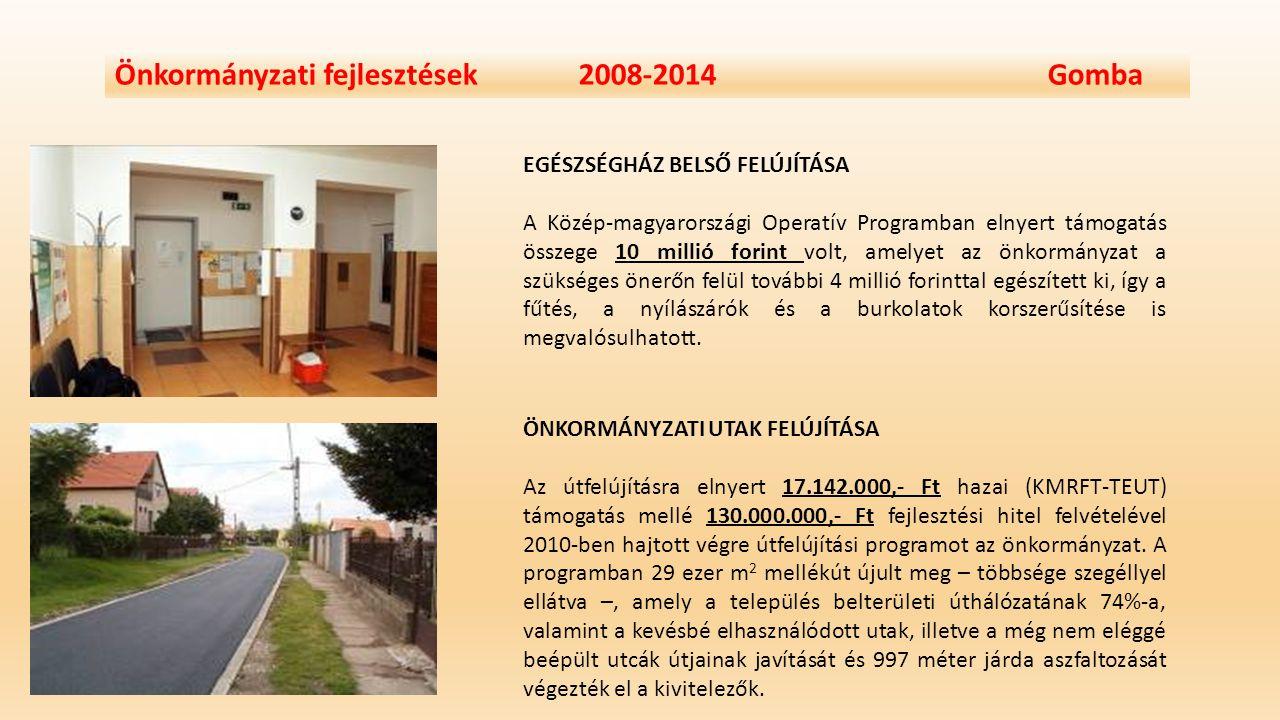 Önkormányzati fejlesztések 2008-2014 Gomba Az önkormányzat az első vidékfejlesztési pályázatát a falumegújítás és –fejlesztés támogatási jogcímen nyújtotta be 2009-ben egy településközponti homlokzat felújítására, szabadtéri elárusítóhely létesítésére és játszótér építésére.