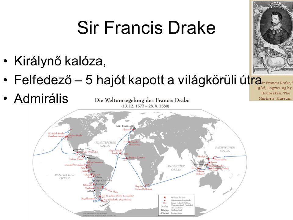 Sir Francis Drake Királynő kalóza, Felfedező – 5 hajót kapott a világkörüli útra Admirális