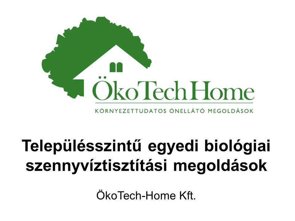 Településszintű egyedi biológiai szennyvíztisztítási megoldások ÖkoTech-Home Kft.