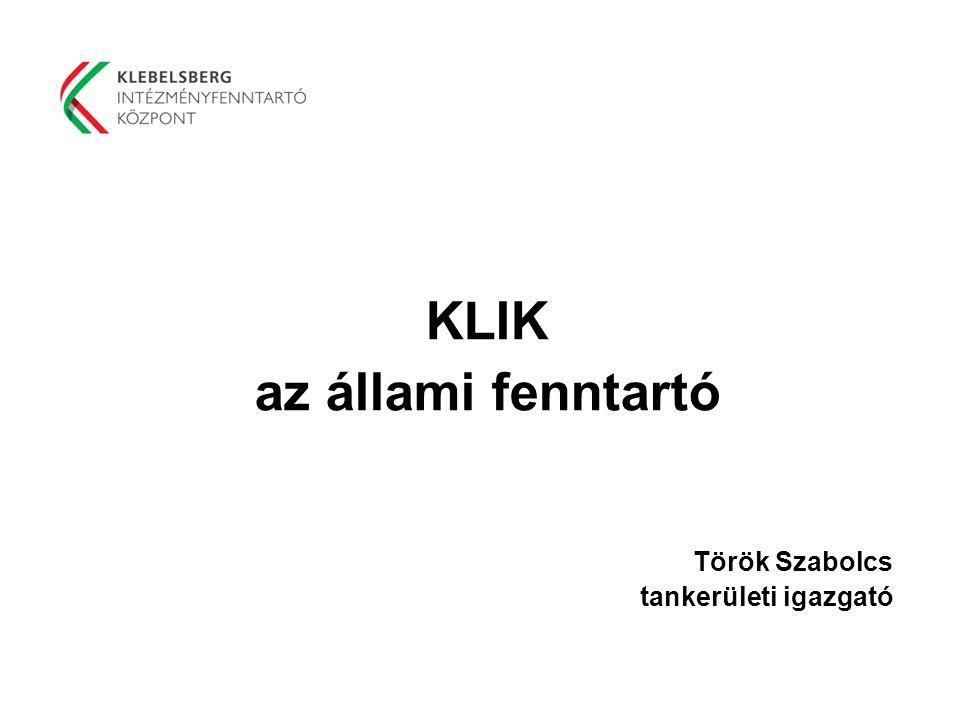 KLIK az állami fenntartó Török Szabolcs tankerületi igazgató