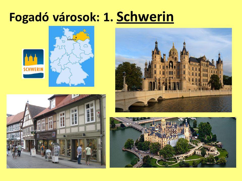 Fogadó városok: 1. Schwerin