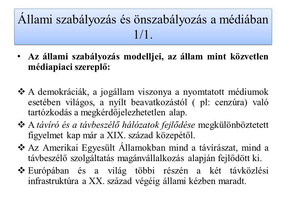 Állami szabályozás és önszabályozás a médiában 1/1.