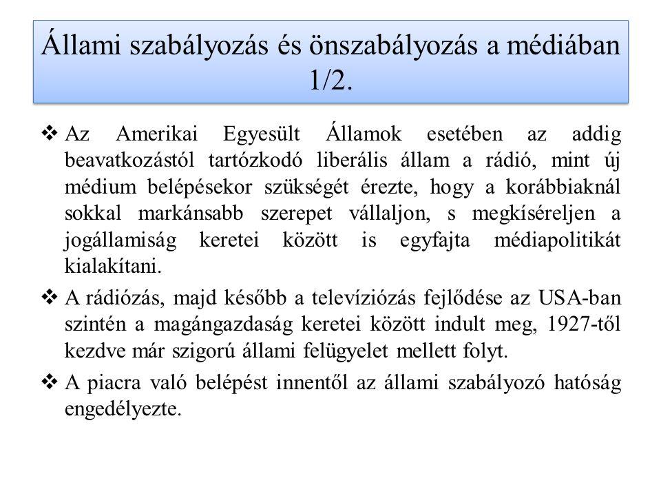 Állami szabályozás önszabályozás a médiában 1/3.