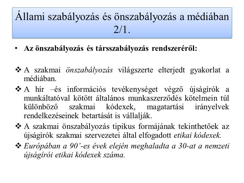 Állami szabályozás és önszabályozás a médiában 2/1.