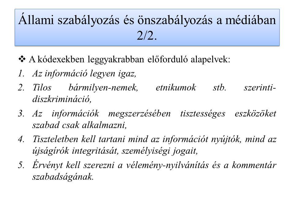 Állami szabályozás és önszabályozás a médiában 2/2.