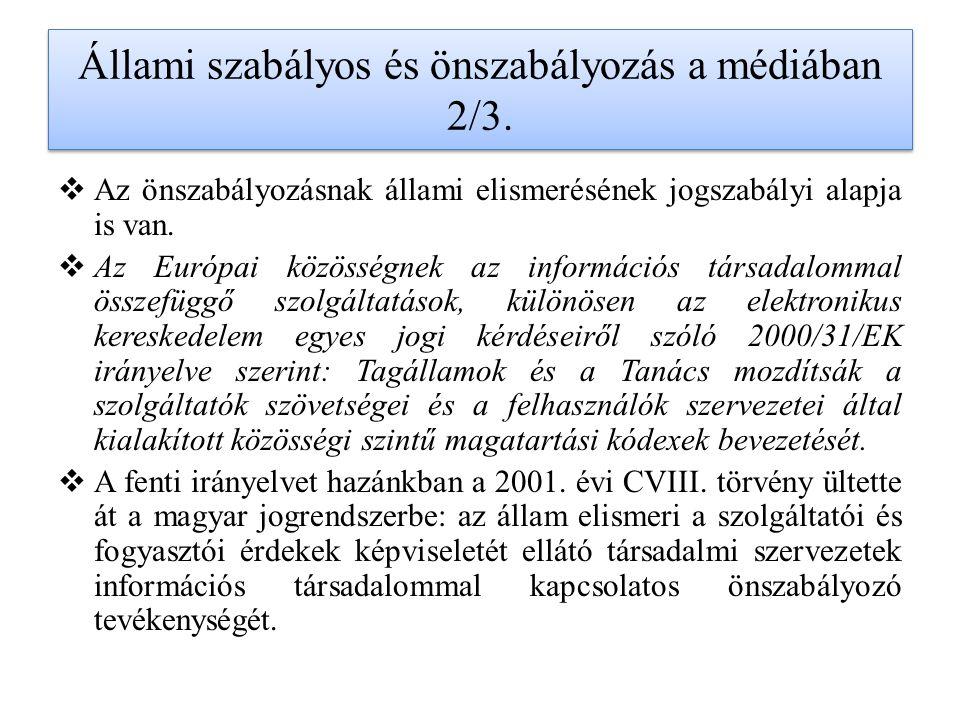 Állami szabályos és önszabályozás a médiában 2/3.