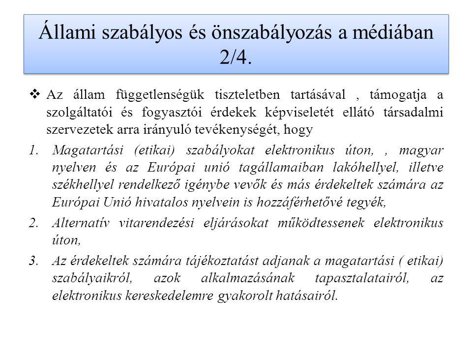 Állami szabályos és önszabályozás a médiában 2/4.