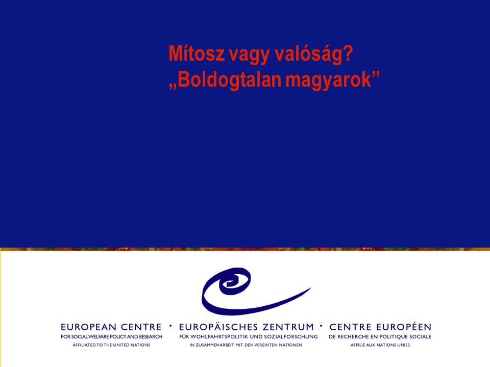 """Mítosz vagy valóság """"Boldogtalan magyarok"""
