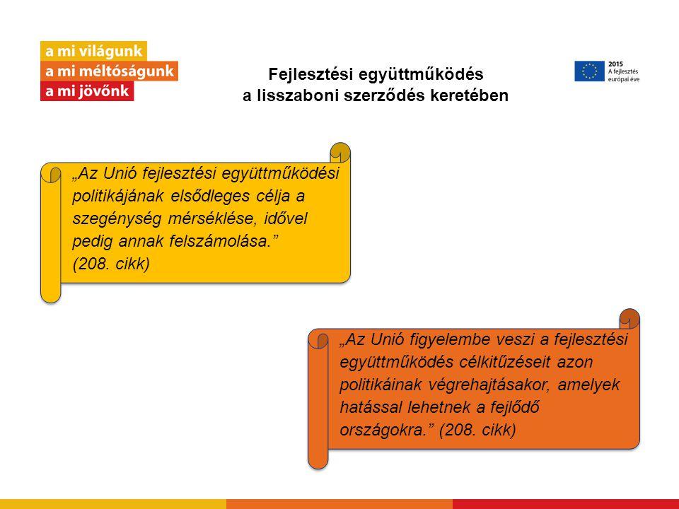 Uniós segélypolitika és története 1958 Az Európai Közösségek Fejlesztési politikája a külpolitika része Az 1950-es évektől az 1990-es évekig Az EK kibővíti a segélyezést az ACP-országokra, Kelet-Európára, a földközi- tengeri térségre, Ázsiára, Latin-Amerikára és a Balkánra, valamint elindulnak az olyan tematikus programok, mint az emberi jogok, amelynek területén társulási megállapodásokból partnerségi megállapodások születnek.