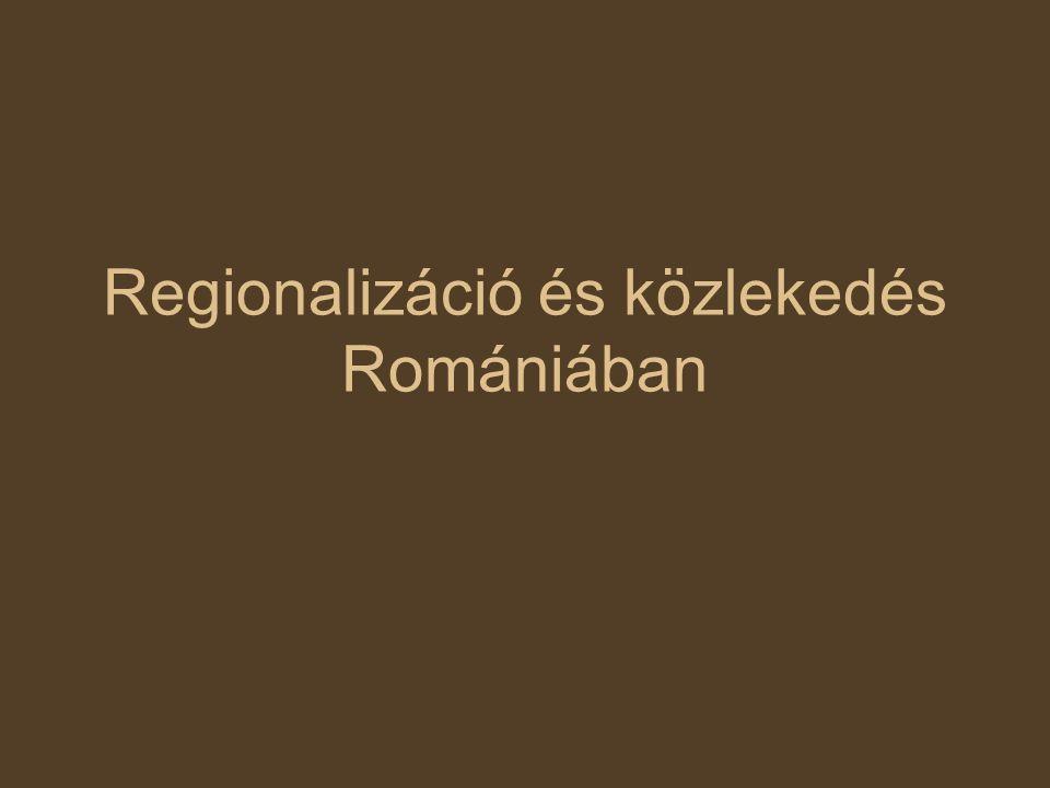 Regionalizáció és közlekedés Romániában