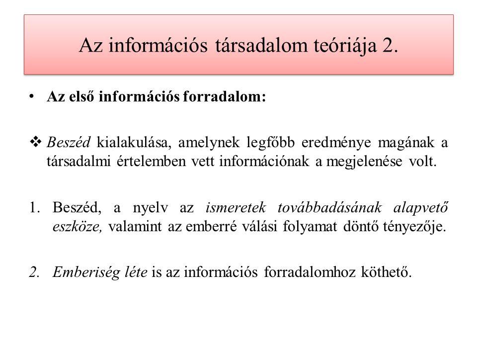 Az információs társadalom teóriája 3.