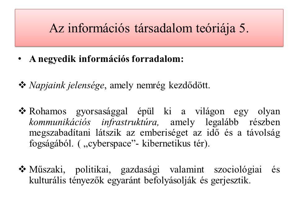 Az információs társadalom teóriája 5.