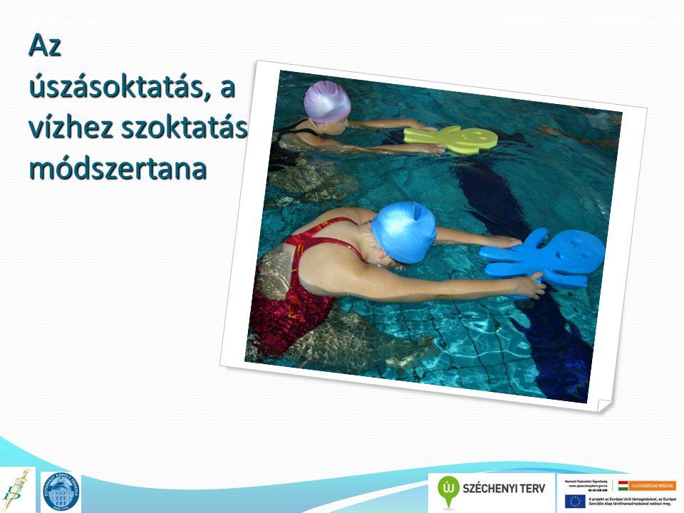 A könyv címe TÁMOP 4.1.2.E-13/KONV-2013-0010 Az úszásoktatás, a vízhez szoktatás módszertana