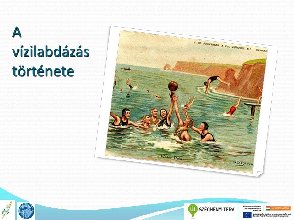 A könyv címe TÁMOP 4.1.2.E-13/KONV-2013-0010 A vízilabdázás története