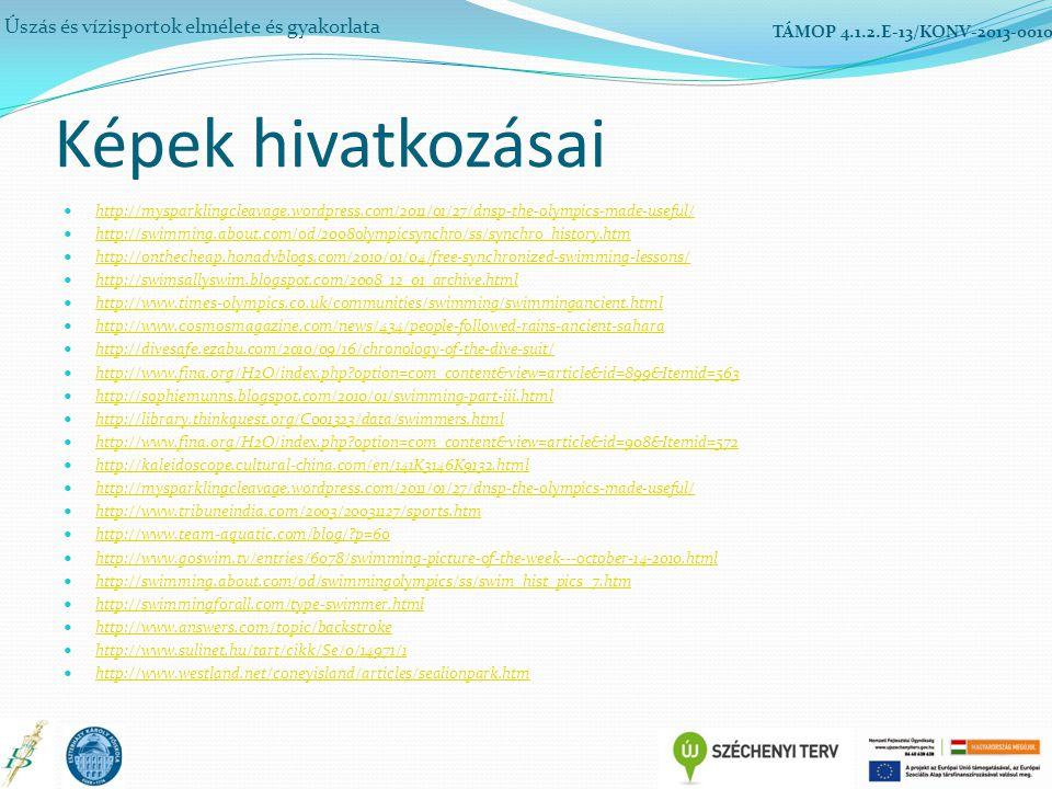 Úszás és vízisportok elmélete és gyakorlata TÁMOP 4.1.2.E-13/KONV-2013-0010 http://mysparklingcleavage.wordpress.com/2011/01/27/dnsp-the-olympics-made