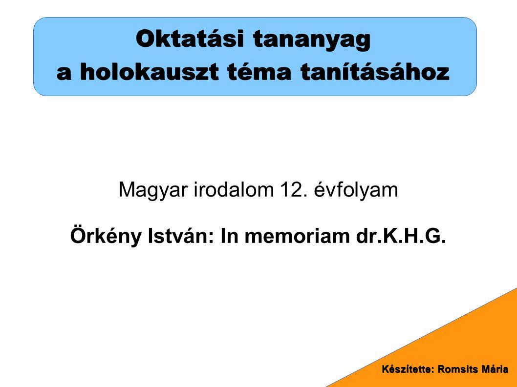 Oktatási tananyag a holokauszt téma tanításához Magyar irodalom 12.
