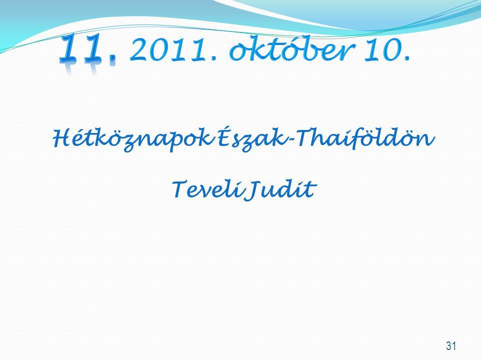 Hétköznapok Észak-Thaiföldön Teveli Judit 31