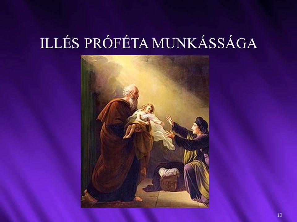 ILLÉS PRÓFÉTA MUNKÁSSÁGA 10