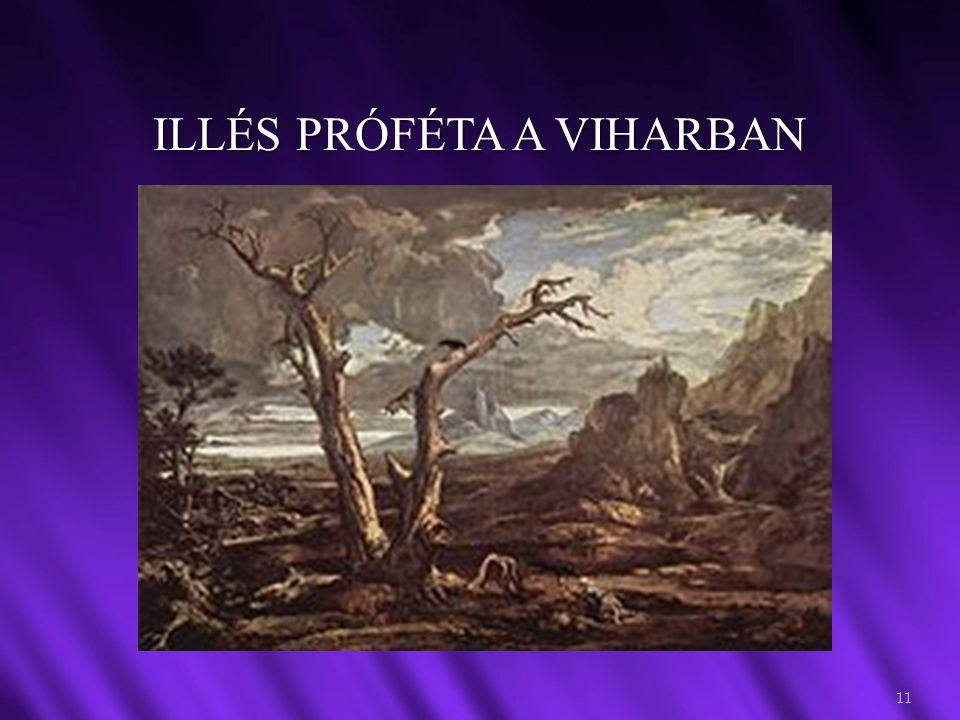 ILLÉS PRÓFÉTA A VIHARBAN 11