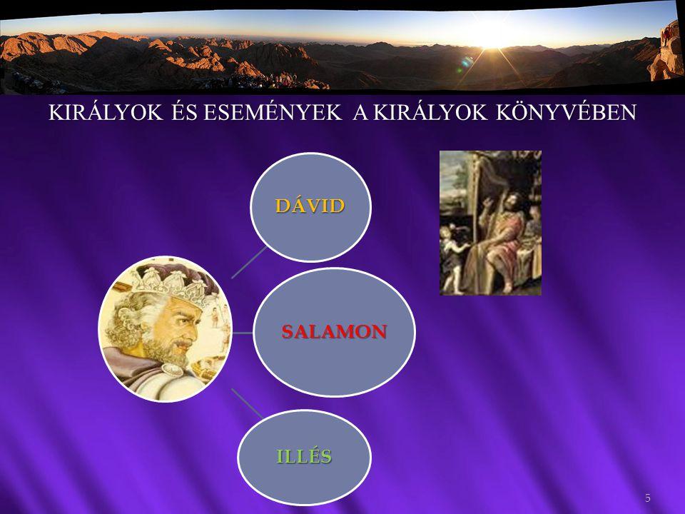 DÁVID SALAMON ILLÉS KIRÁLYOK ÉS ESEMÉNYEK A KIRÁLYOK KÖNYVÉBEN 5