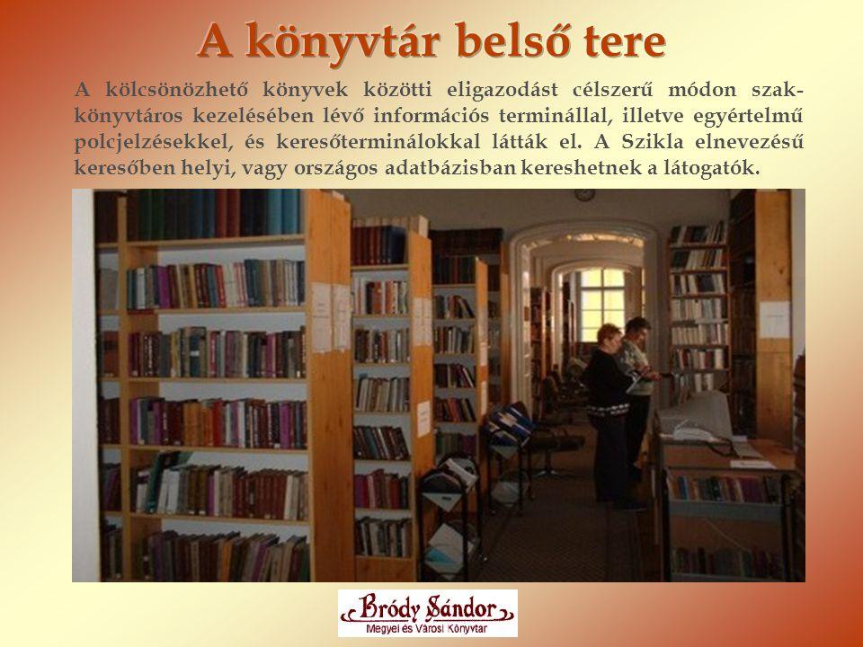 A kölcsönözhető könyvek közötti eligazodást célszerű módon szak- könyvtáros kezelésében lévő információs terminállal, illetve egyértelmű polcjelzésekk