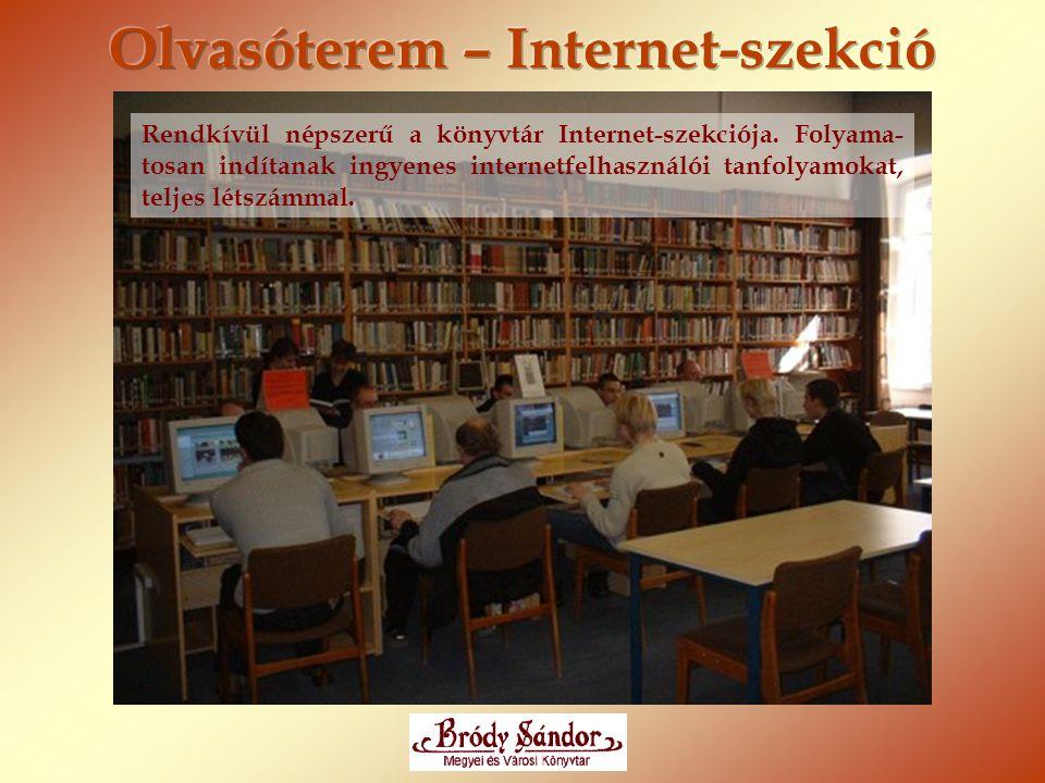 Rendkívül népszerű a könyvtár Internet-szekciója. Folyama- tosan indítanak ingyenes internetfelhasználói tanfolyamokat, teljes létszámmal.