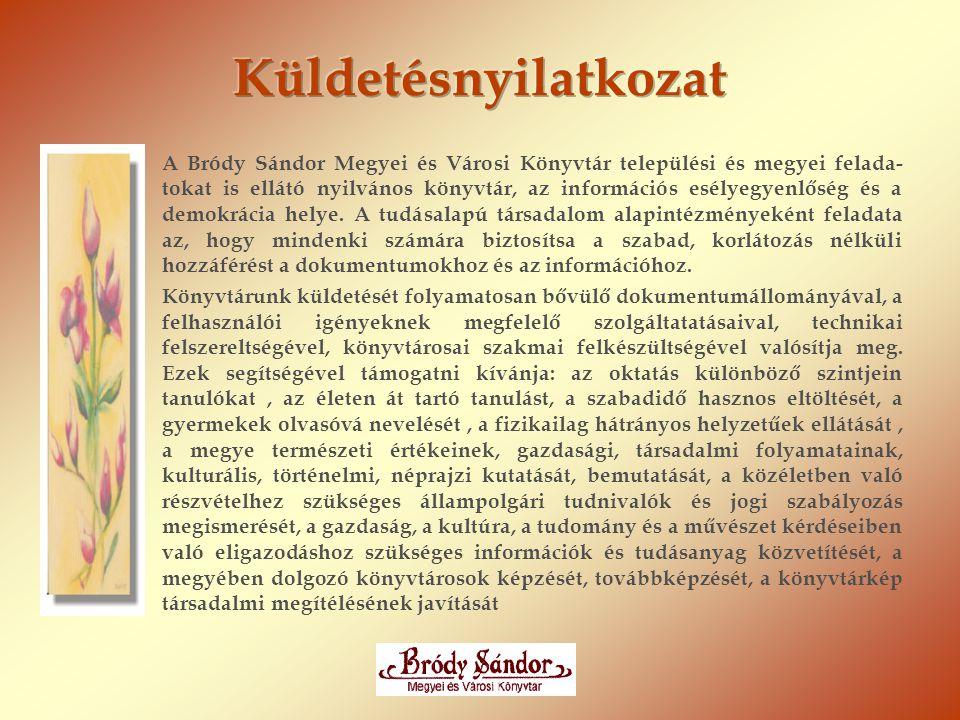 I.sz. Városi Könyvtár Cím: 3300 Eger, Kolozsvári u.