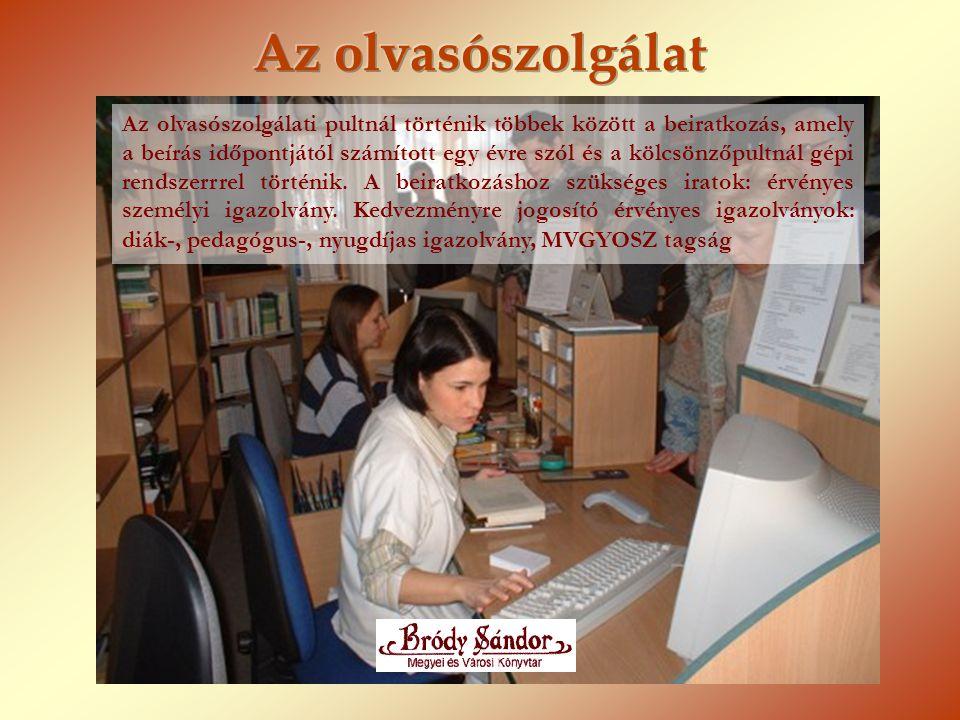 Az olvasószolgálati pultnál történik többek között a beiratkozás, amely a beírás időpontjától számított egy évre szól és a kölcsönzőpultnál gépi rends