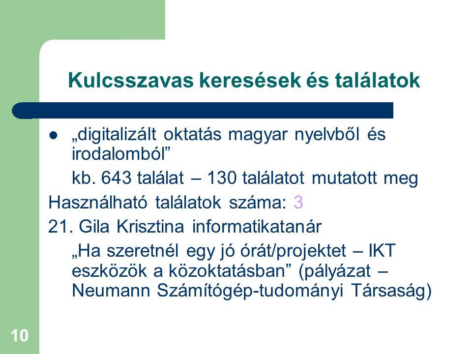 """10 Kulcsszavas keresések és találatok """"digitalizált oktatás magyar nyelvből és irodalomból"""" kb. 643 találat – 130 találatot mutatott meg Használható t"""