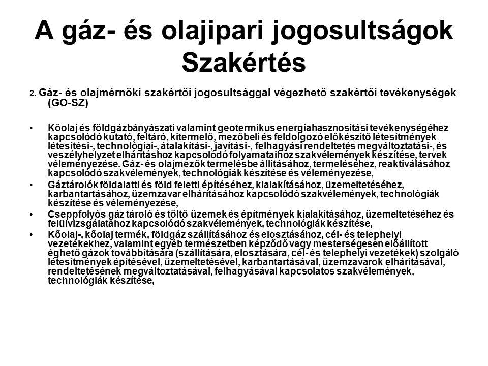 A gáz- és olajipari jogosultságok Szakértés 2.