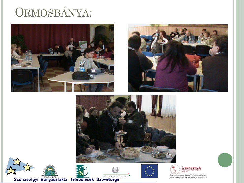 O RMOSBÁNYA : Szuhavölgyi Bányászlakta Települések Szövetsége