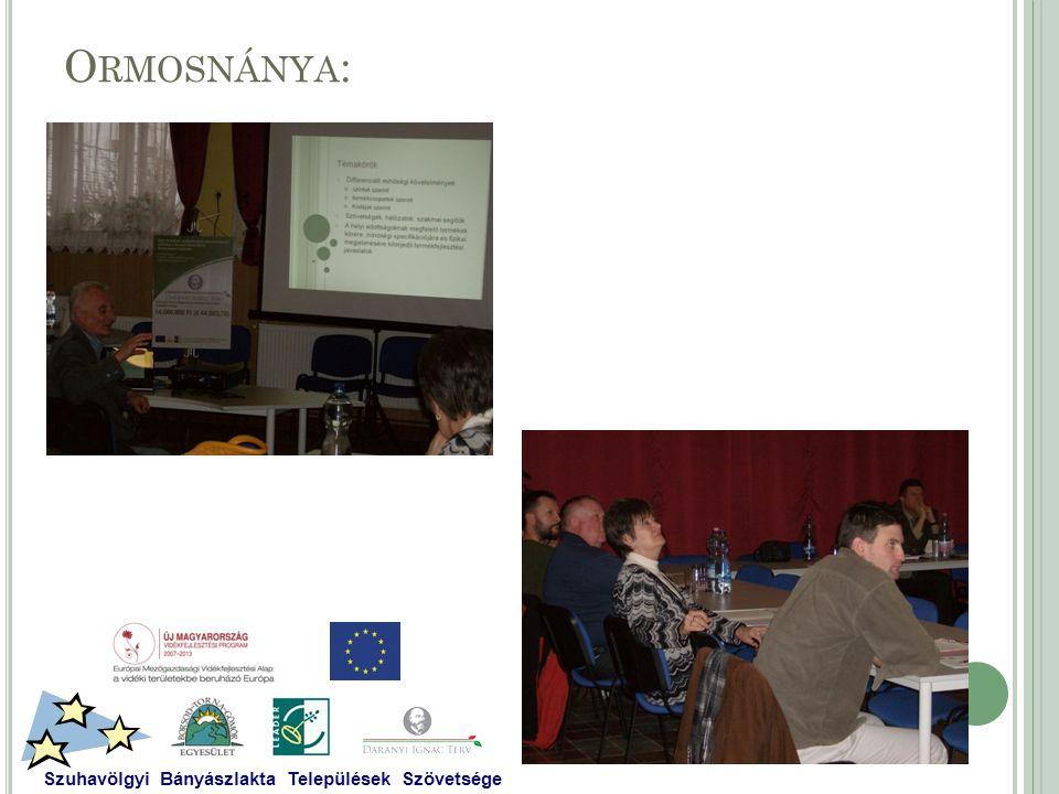 O RMOSNÁNYA : Szuhavölgyi Bányászlakta Települések Szövetsége