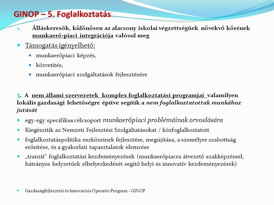 GINOP – 5. Foglalkoztatás 1.
