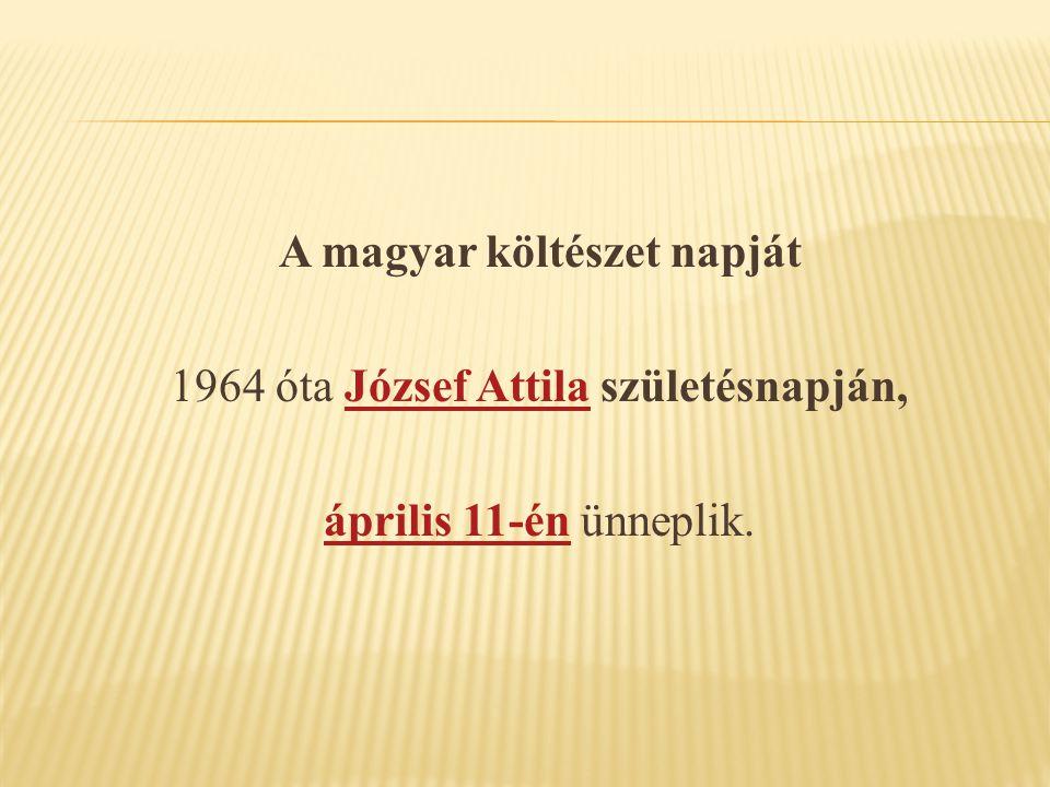 Ebből az alkalomból minden évben irodalmi előadóestekkel, könyvbemutatókkal, költőtalálkozókkal és -versenyekkel tisztelegnek a magyar líra előtt.