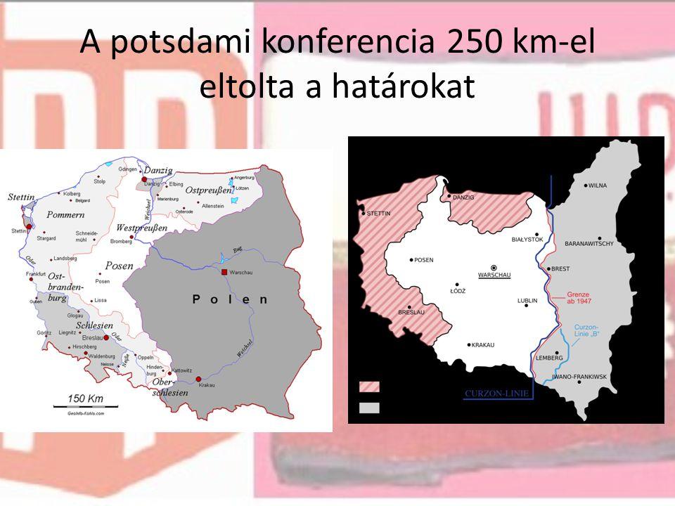 A potsdami konferencia 250 km-el eltolta a határokat
