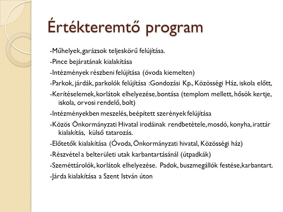 TÁMOP Kiút a szegregátumból Indulás: 2013.október -Konzorciumban.